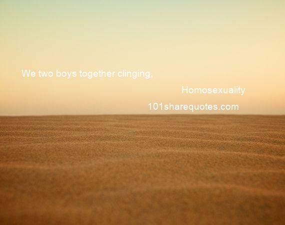Homosexuality - We two boys together clinging,
